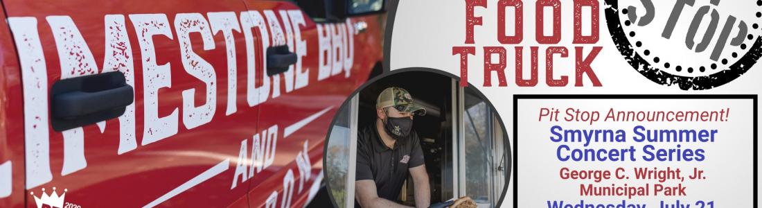 LBB Food Truck Pit Stop at Smyrna Summer Concert Series